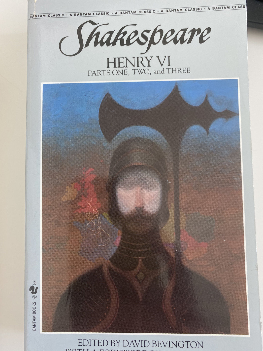Henry VI ( Part 1, 2, and 3) - William Shakespeare