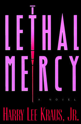 Lethal Mercy - Harry Kraus