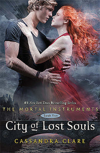 City of Lost Souls (The Mortal Instruments #5) - Cassandra Clare