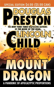 Mount Dragon - Douglas Preston