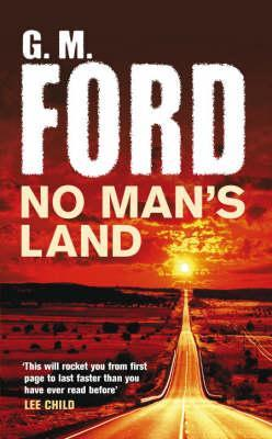 No Man's Land - G.M. Ford