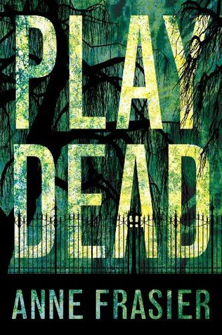 Play Dead - Anne Frasier