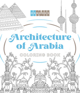 Architecture of Arabia - COLORING BOOK