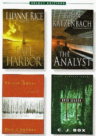 Reader's Digest Select Editions : Safe Harbor / The Analyst / Fallen Angel / Open Season -  Luanne Rice, John Katzenbach, Don J. Snyder, C.J. Box