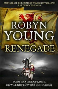 Renegade - Robyn Young
