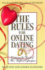 The Rules for Online Dating - Ellen Fein & Sherrie Schneider