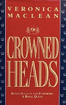 Crowned Heads - Veronica Maclean