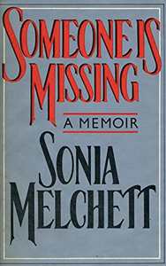 Someone Is Missing - Sonia Melchett