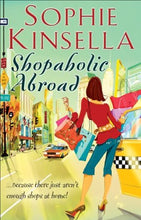 Load image into Gallery viewer, Shopaholic Abroad  -  Sophie Kinsella