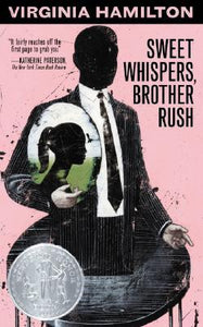 Sweet Whispers, Brother Rush - Virginia Hamilton