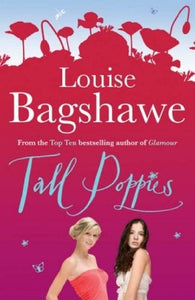 Tall Poppies - Louise Bagshawe