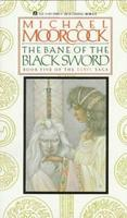 The Bane of the Black Sword - Michael Moorcock