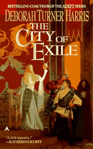 The City of Exile - Deborah Turner Harris