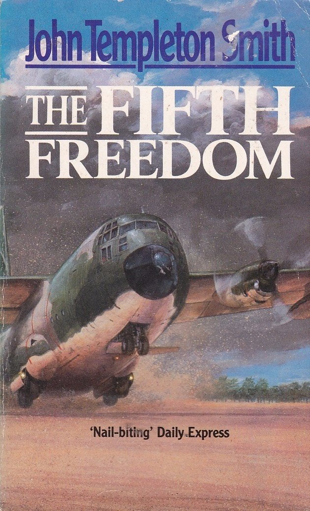 The Fifth Freedom - John Templeton Smith