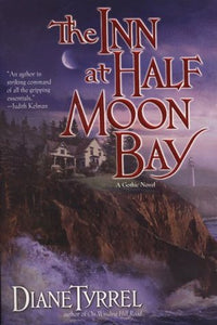 The Inn at Half Moon Bay - Diane Tyrrel