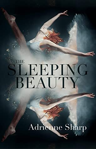 The Sleeping Beauty - Adrienne Sharp