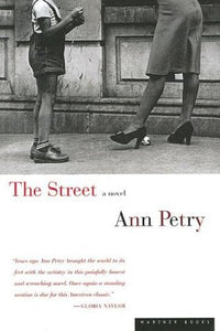 The Street - Ann Petry