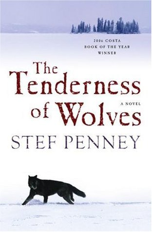 The Tenderness of Wolves - Stef Penney