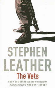 The Vets - Stephen Leather