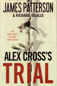 Alex Cross's Trial - James Patterson