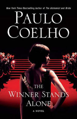 The Winner Stands Alone - Paulo Coelho