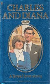 Charles and Diana: A Royal Love Story - Harry Arnold