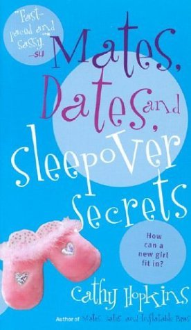 Mates, Dates, and Sleepover Secrets - Cathy Hopkins