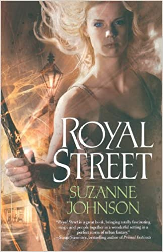 Royal Street - Suzanne Johnson (Sentinels of New Orleans Book #1)