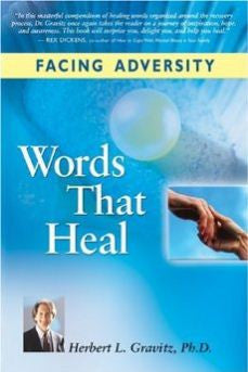 Facing Adversity: Words That Heal