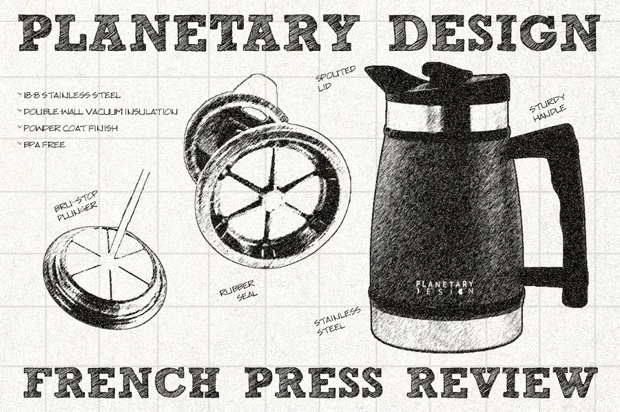 A technical review of the Planetary Design Insulated Brew-Stop French Press