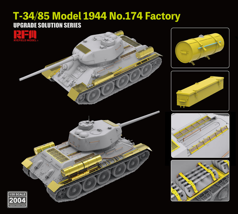 The Upgrade solution for 1/35 T-34/85 Model 1944 No.174 Factory by RyeField Model