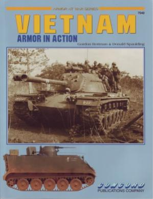 ARMOR AT WAR SERIES - VIETNAM WAR by GORDON ROTTMAN & DONALD SPAULDING - CONCORD PUBLICATION