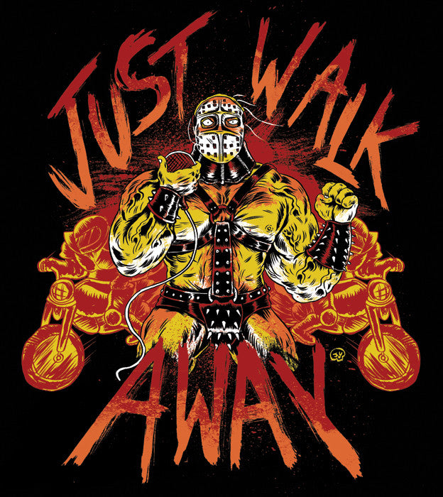 Just Walk Away T-Shirt