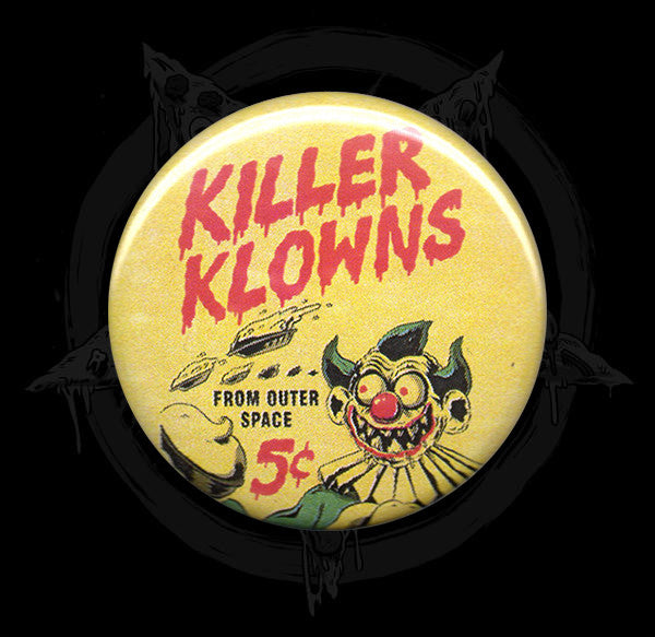 Killer Klowns From Outer Space Button