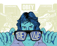 They Live! Glow-in-the-Dark Poster Edition of 50