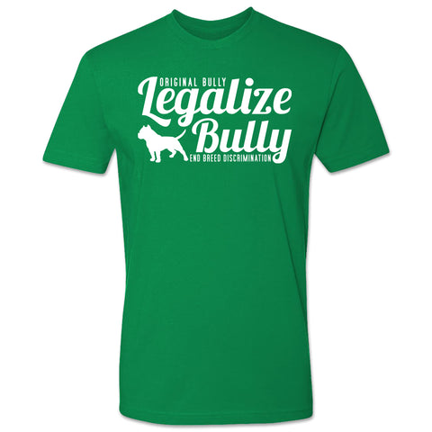 Legalize Bully Tee