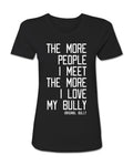 Love My Bully Ladies Tee