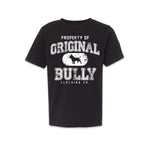Property of Original Bully Youth Tee