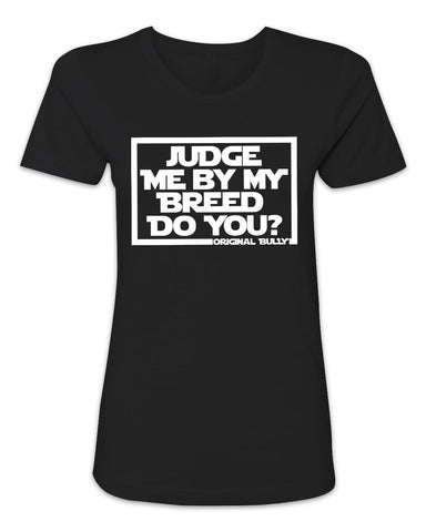 Judge Me Ladies Tee
