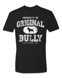 Property of Original Bully Tee