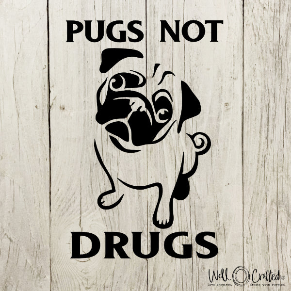 Pugs Not Drugs Digital Design