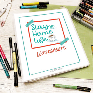 Stay at Home Life Planning Worksheets