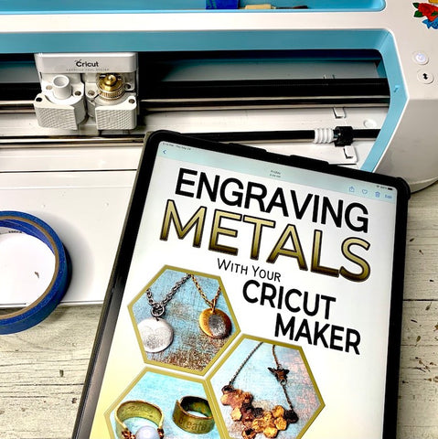 Engraving Metals with Your Cricut Maker by Jennifer Swift