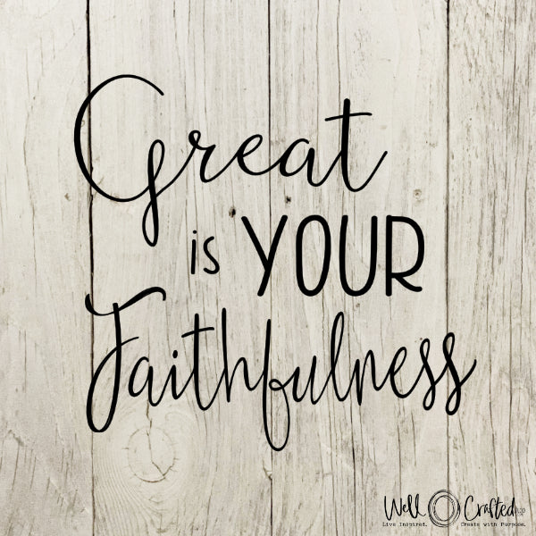 Great is Your Faithfulness Digital Design