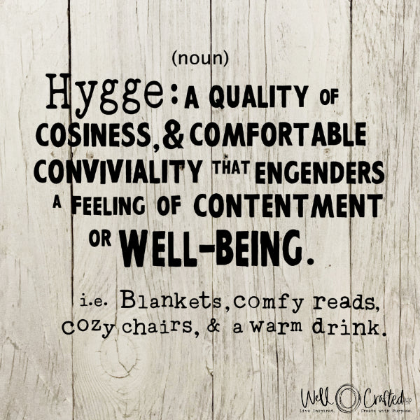 Hygge Definition Digital Design
