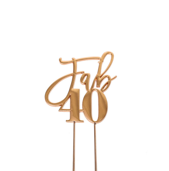 Metal cake topper with the words Fab 40 in Rose Gold