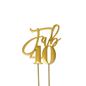Metal cake topper with the words Fab 40 in Gold