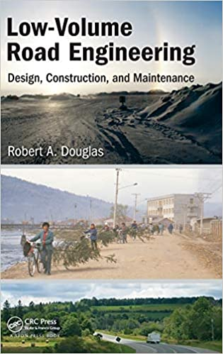 LOW-VOLUME ROAD ENGINEERING DESIGN, CONSTRUCTION, AND MAINTENANCE, Douglas