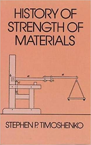 History of Strength of Materials, Timoshenko, Stephen P.