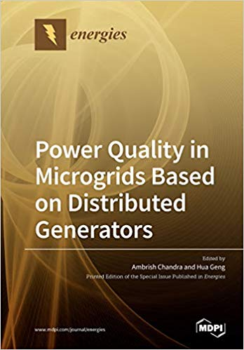 Power Quality in Microgrids Based on Distributed Generators, 2019, Ambrish Chandra, Hua Geng